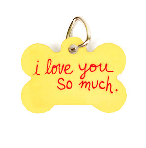 I love you so much (PET Tags)