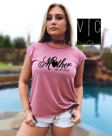 Mother Like no other Cuffed Muscle Tee