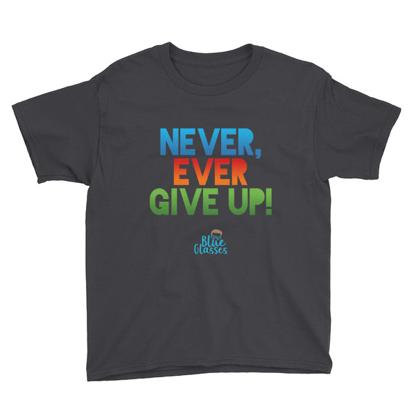 "Boy's Short Sleeve T-Shirt ""Never, Ever Give Up"""