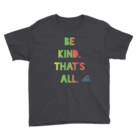 "Boy's Short Sleeve T-Shirt ""Be Kind That's All"""
