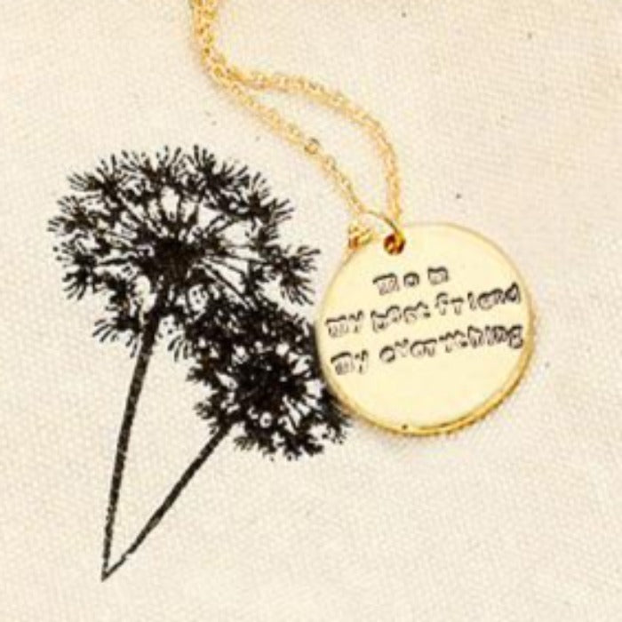 """Mom My Best Friend My Everything"" Necklace"