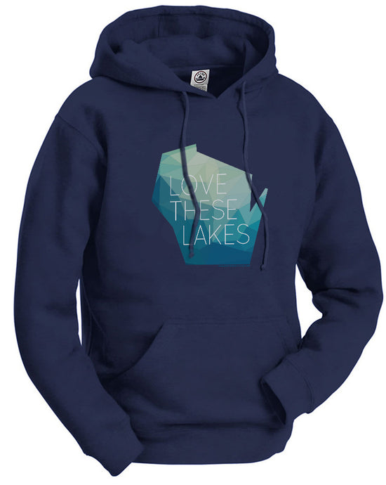 Love These Lakes hoodie