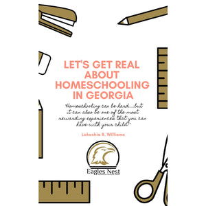Lets Get Real About Homeschooling in Georgia - Homeschooling