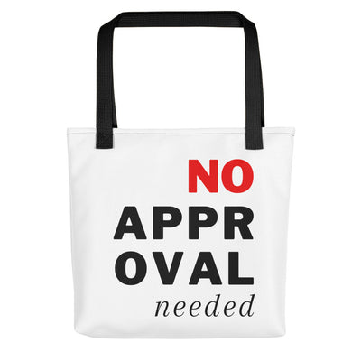No Approval Needed Tote bag