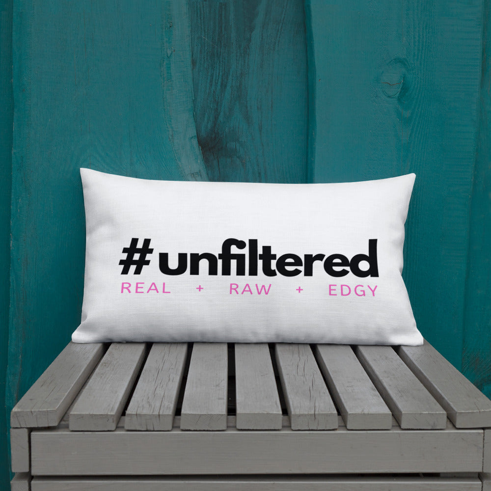 #UNFILTERED Premium Throw Pillow