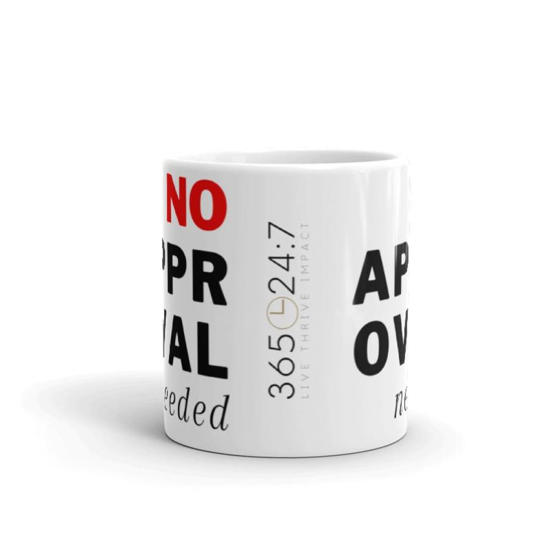 No Approval Needed Coffee Mug - Coffee Mug