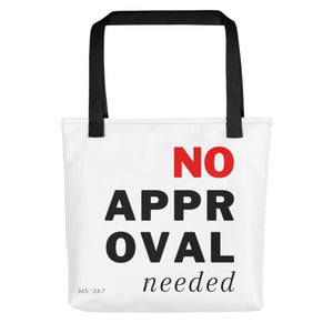 No Approval Needed Tote bag - Tote Bag