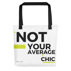Not Your Average Chic Tote bag - Tote Bag