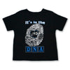 It's in the DNA - Toddler T-Shirt