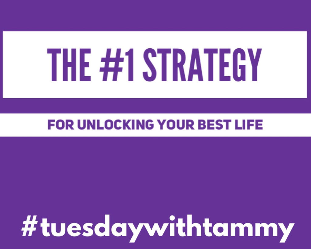 The # 1 Strategy for Unlocking Your Best Life