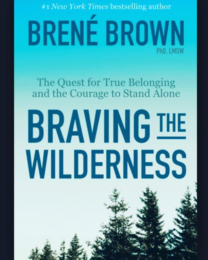 Braving the Wilderness  - WEDNESDAYS 6:30pm starting April 25th  - TELECONFERENCE