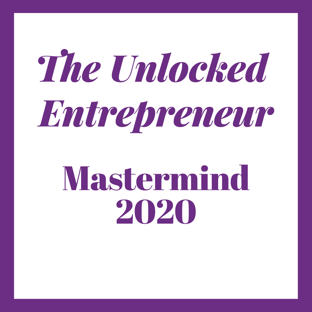 The Unlocked Entrepreneur Mastermind