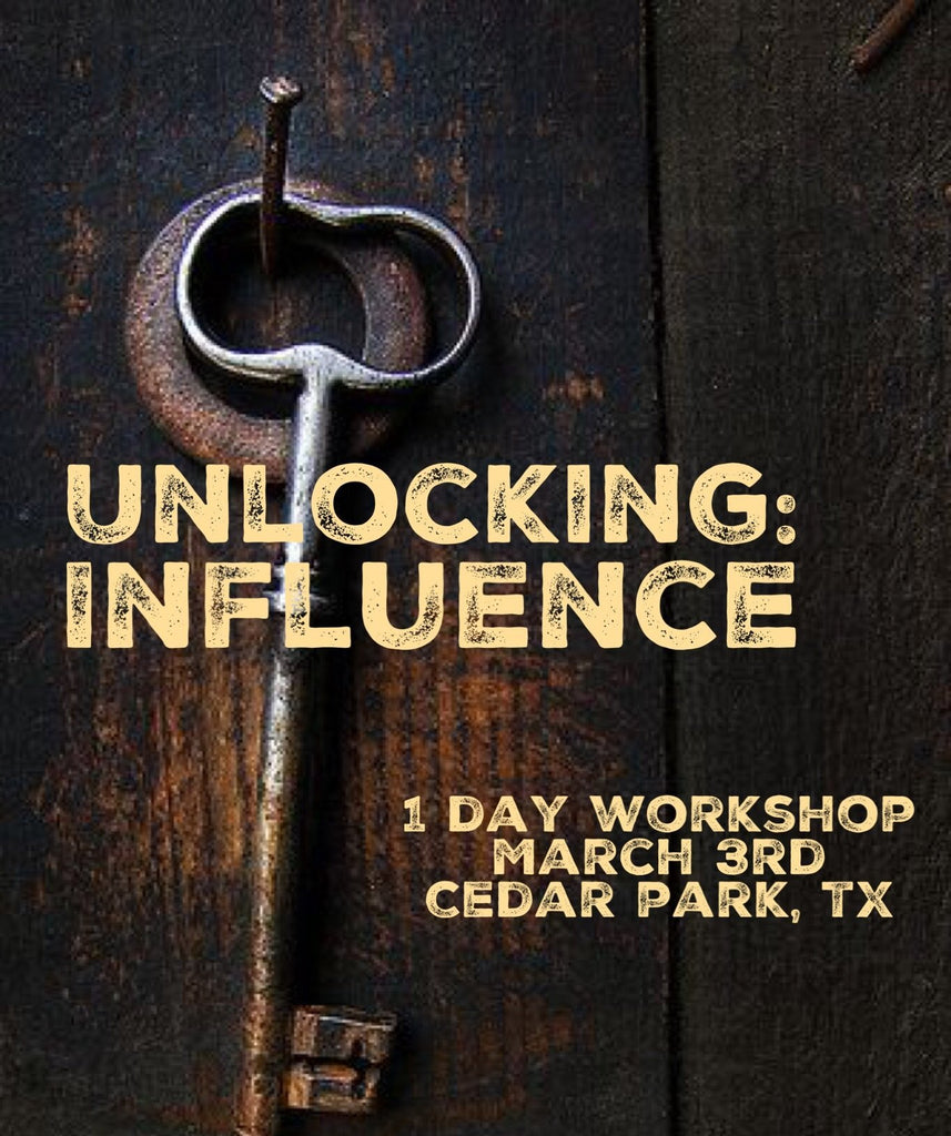 Workshop - Unlocking:  Influence in 2018 - March 3rd - 1 day workshop in Cedar Park, TX