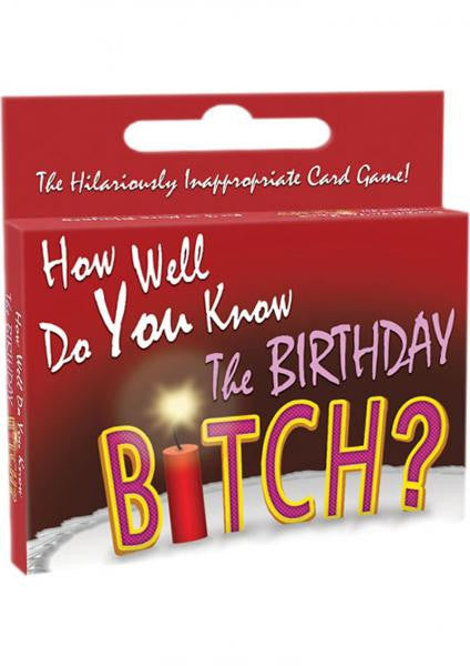 How Well Do You Know The Birthday Bitch Game
