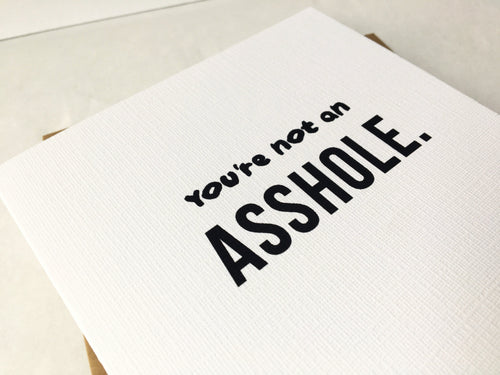 You're Not an Asshole | A Funny Greeting Card