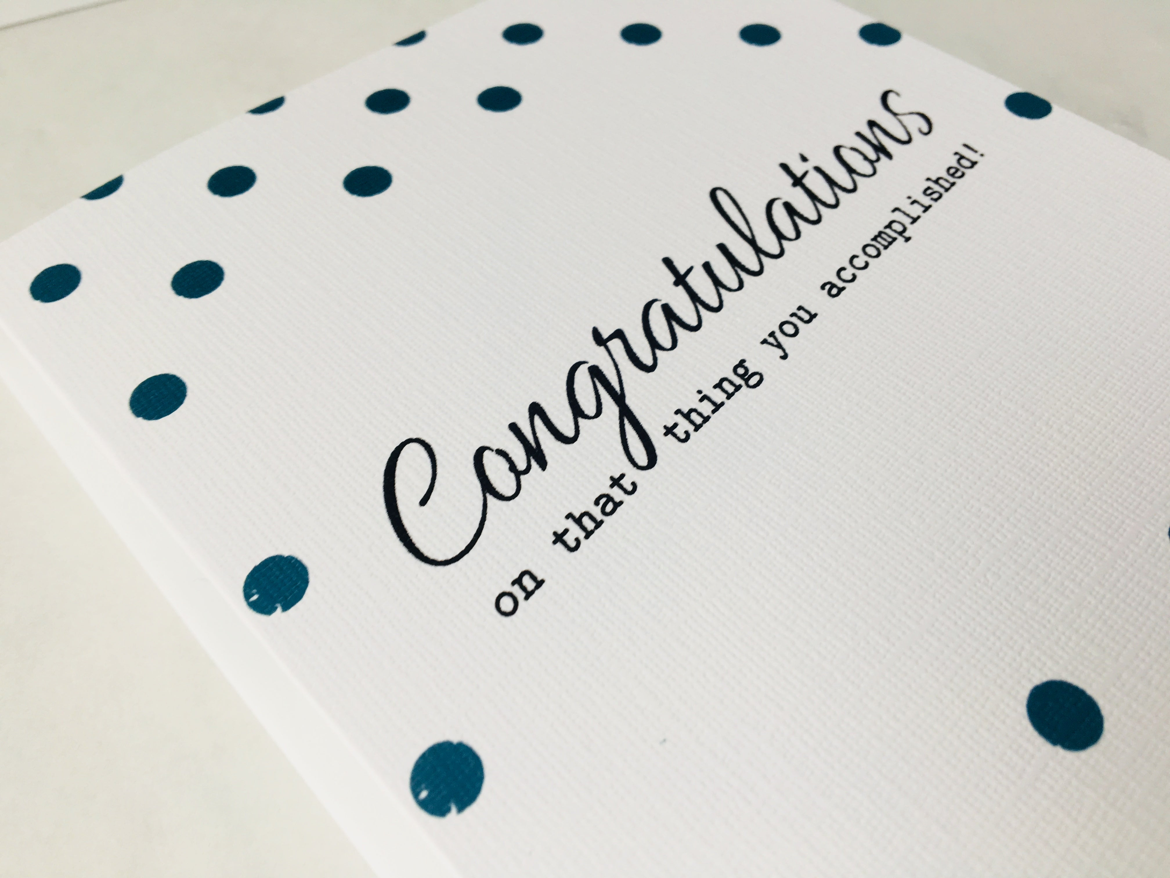 Congrats on that thing you accomplished | Congratulations Card