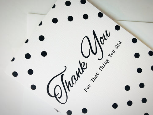 Thank You for That Thing You Did | An Effortless Thank You Card