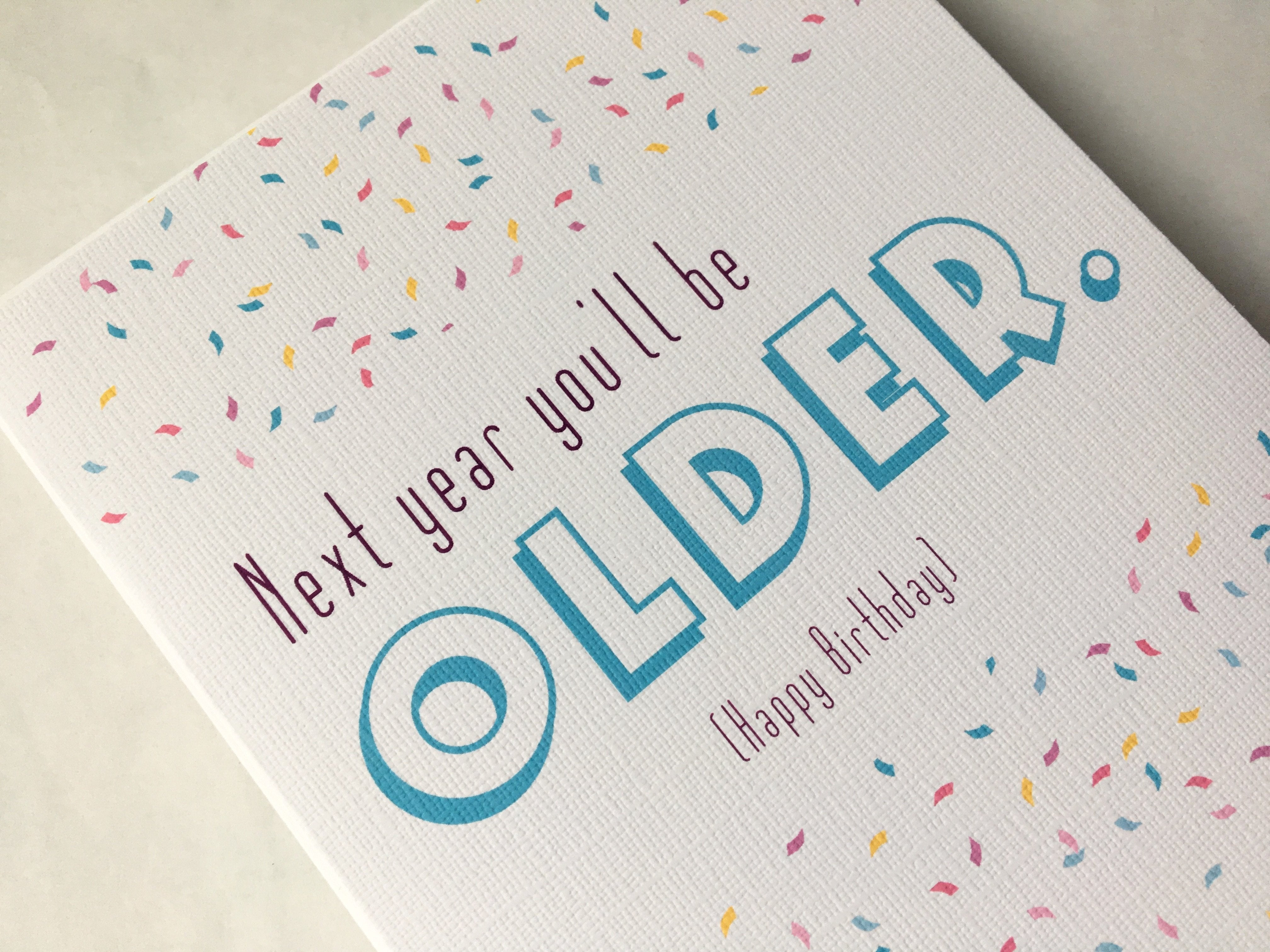 Birthday Card | Funny Birthday Card | Humorous Card | Tongue In Cheek | Snarky Birthday Card | Funny Greeting Cards | Sarcastic Card