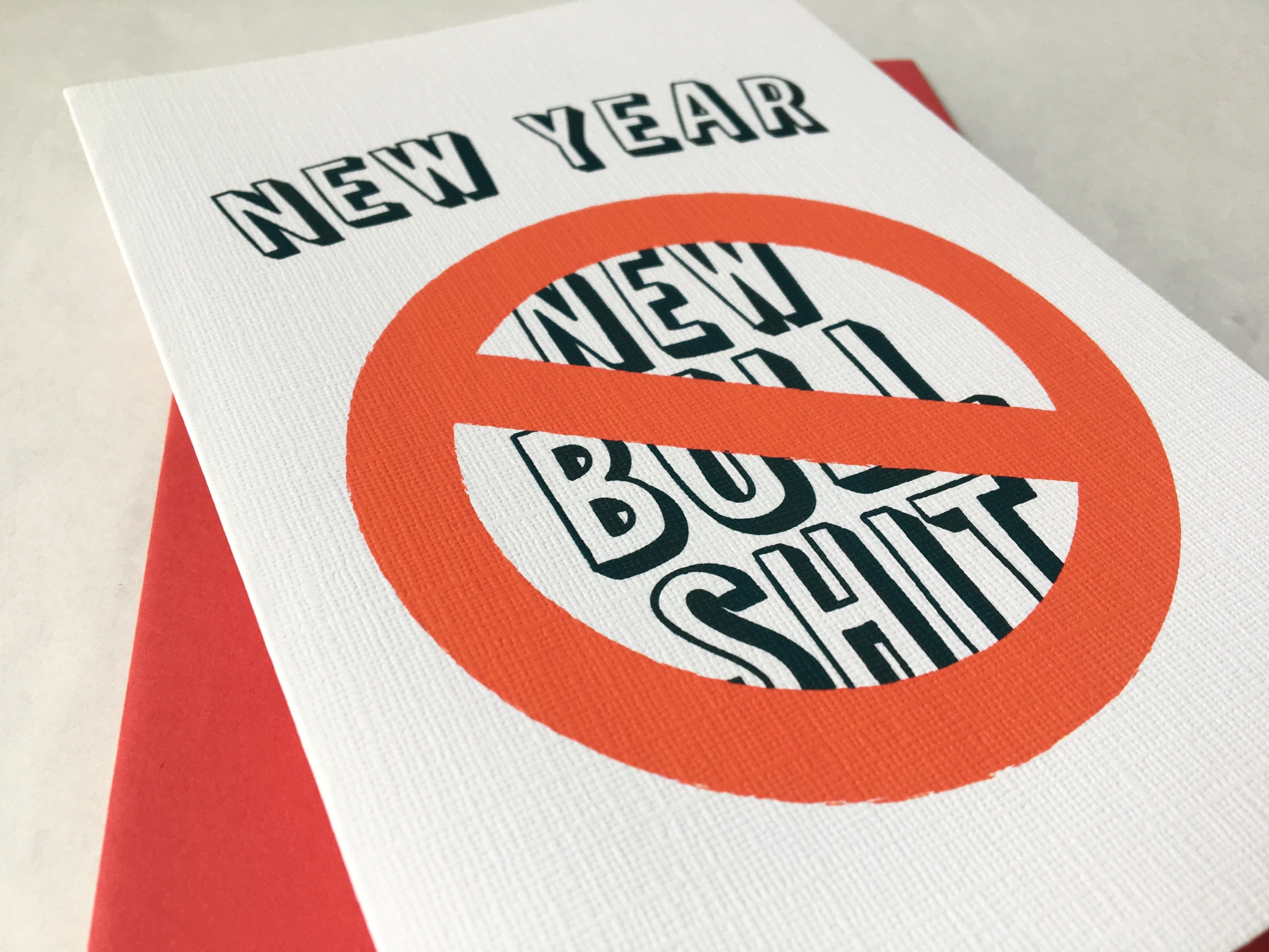 New Year No New Bullshit | Holiday, Birthday, Anniversary Card
