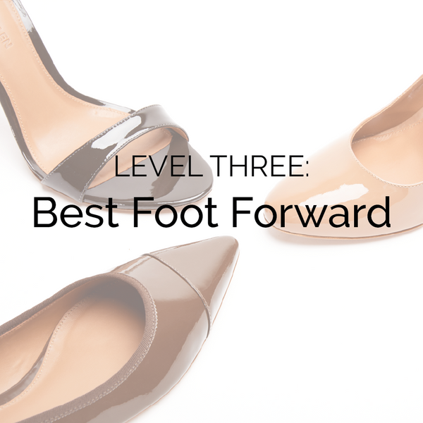 Level 3 - Best Foot Forward