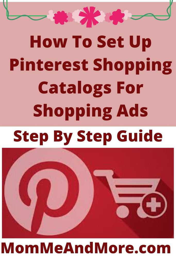Step By Step Guide How To Set Up Pinterest Shopping Catalogs