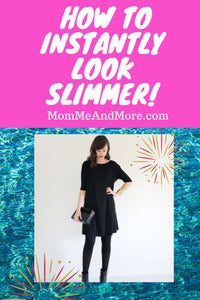 How To Instantly Look Slimmer!