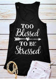 Women's Too Blessed To Be Stressed Graphic Tank Top: Plus Tops MomMe and More
