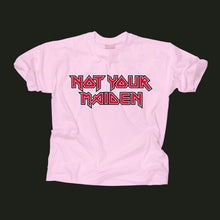 Not Your Maiden T-Shirt (pink)