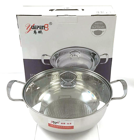 "HOT POT STAINLESS STEEL YUEPENG 28CM=11"" $9.5 - Home Idol Home Improvement Outlet"