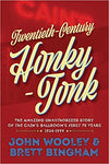Book | Twentieth-Century Honky-Tonk: The Amazing Unauthorized Story of The Cain's Ballroom's First 75 Years