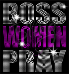 Boss Woman Pray Rhinestones T -Shirt
