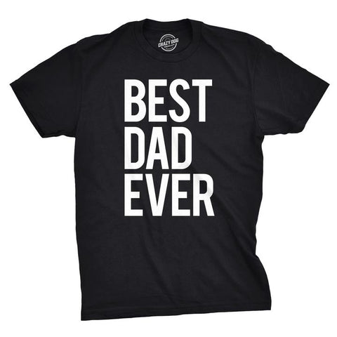 Best Dad Ever Men's Tee