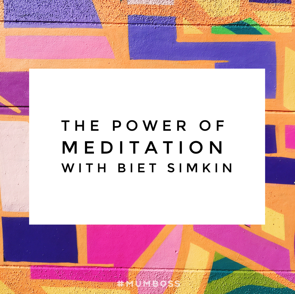 The Power of Meditation with Biet Simkin