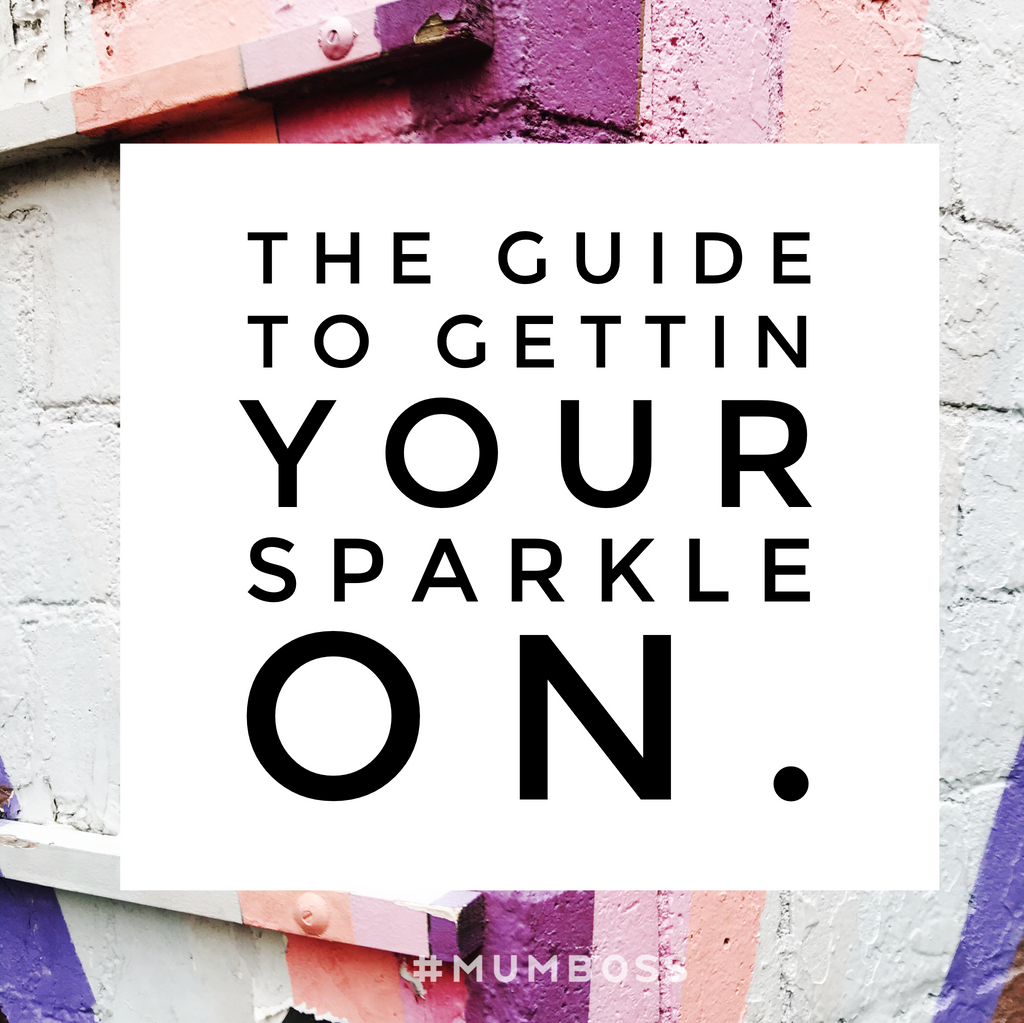 The Guide for Gettin' Your Sparkle On