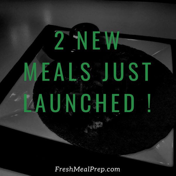 🚨 Two NEW Meals !!!