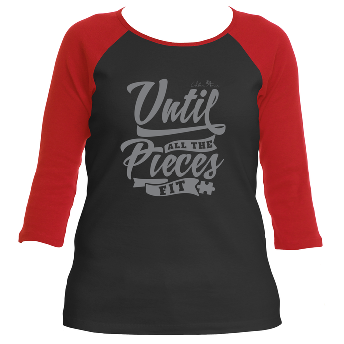 Until All The Pieces Fit 3/4 Raglan