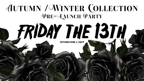 FRIDAY THE 13TH PRE-LAUNCH AUTUMN / WINTER 2019 COLLECTION