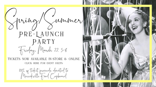 SPRING / SUMMER PRE-LAUNCH PARTY