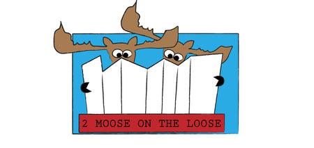 2 Moose on the Loose
