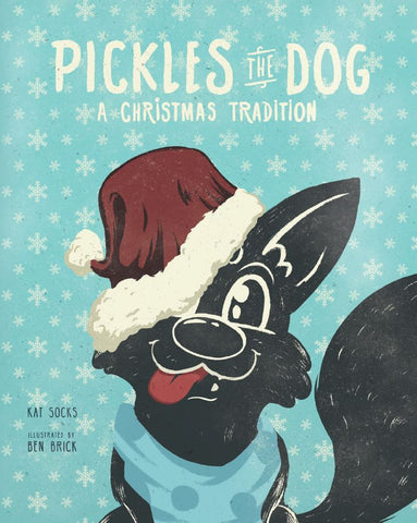 Hardcover Pickles The Dog A Christmas Tradition