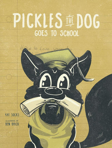 Hardcover Pickles The Dog, Goes to School