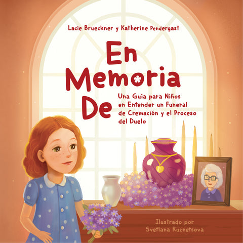 Spanish Version:  Softcover In Loving Memory: A Child's Journey to Understanding a Cremation Funeral and Starting the Grieving Process