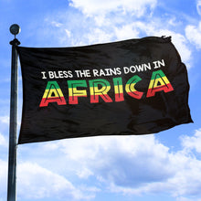 I Bless The Rains Down In Africa - Flag