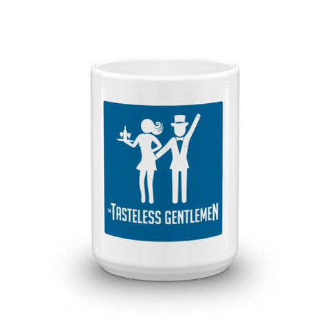 The Tasteless Gentlemen Coffee Mug