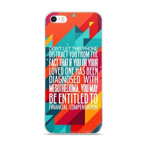 Don't Let This Phone Distract You - Mesothelioma - Financial Compensation - iPhone Case