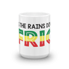 I Bless The Rains Down In Africa - Mug