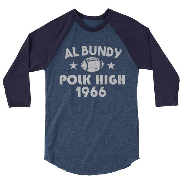 Al Bundy - Polk High - Baseball Tee