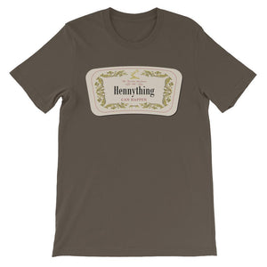 Hennything Can Happen T-shirt