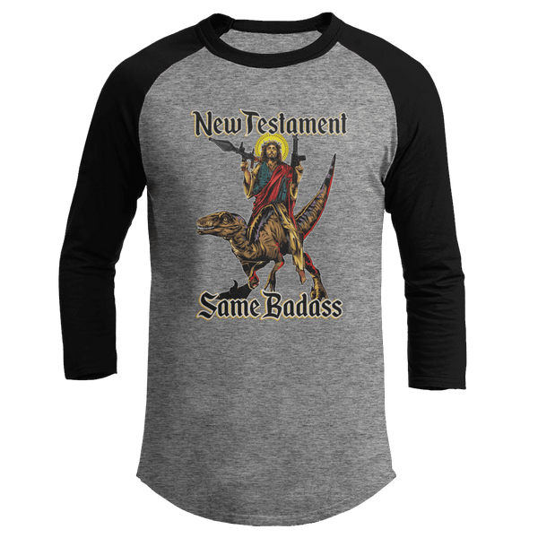 New Testament, Same Badass - Baseball Tee