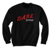 Dare - Dispensaries Are Really Expensive - Sweatshirts